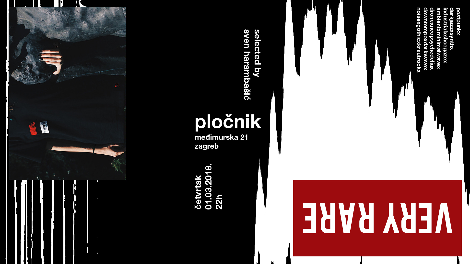 VERY RARE u Pločniku, a DJ night by Sven Harambasic, playing experimental, ambient, post-punk, industrial and darkwave music